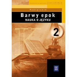 Barwy epok. Nauka o języku. Część 2.