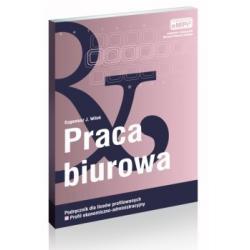 Praca biurowa - Podręcznik dla liceów profilowan