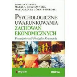 Psychologiczne uwarunkowania zachowań ekonomiczny