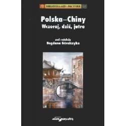 Polska-Chiny Wczoraj dziś jutro  r.2009