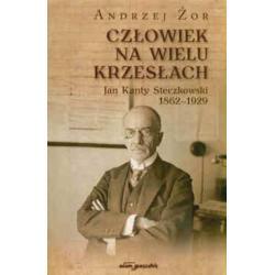 Człowiek na wielu krzesłach Jan Kanty Steczkowsk