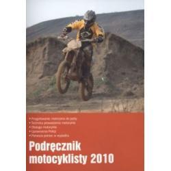 Podręcznik motocyklisty 2010 - Przygotowanie moto