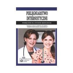 Pielęgniarstwo internistyczne - Podręcznik dla s