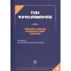 Etyka w pracy pielęgniarskiej  Podręcznik dla st
