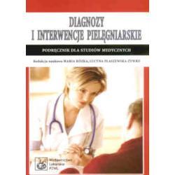 Diagnozy i interwencje pielęgniarskie. Podręczni