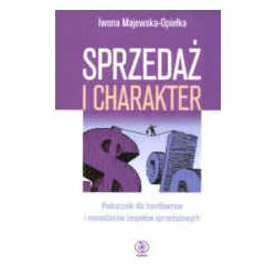 Sprzedaż i charakter - podręcznik dla handlowcó