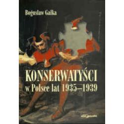 Konserwatyści w Polsce lat 1935-1939  r.2006
