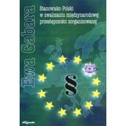 Stanowisko Polski w zwalczaniu międzynarodowej pr
