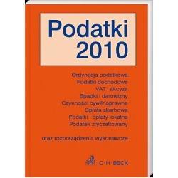 Podatki 2010 - Ordynacja podatkowa. Podatki dochod