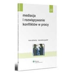 Mediacja i rozwiązywanie konfliktów w pracy  r.2