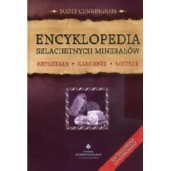 Encyklopedia szlachetnych minerałów  Kryształy,