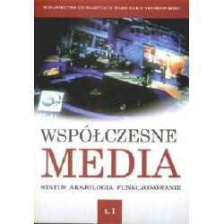 Współczesne media. Tom I., Tom II. - Status, aks