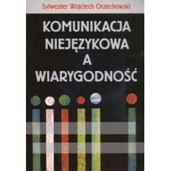 Komunikacja niejęzykowa a wiarygodność  r.2007