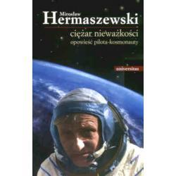 Ciężar nieważkości, opowieść pilota-kosmonau