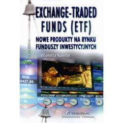 Exchange - Trade funds (ETF) Nowe produkty na rynk