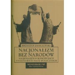 Nacjonalizm bez narodów - Nacjonalizm w koncepcja