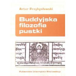 Buddyjska filozofia pustki  r.2009