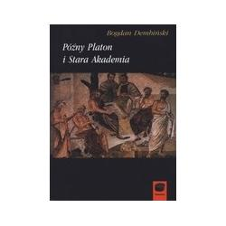 Późny Platon i Stara Akademia  r.2008
