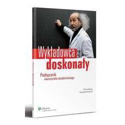 Wykładowca doskonały - Podręcznik nauczyciela a