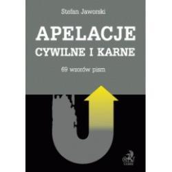 Apelacje cywilne i karne - 96 wzorów pism r.2010