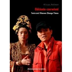 Odcienie czerwieni - Twórczość filmowa Zhanga Y