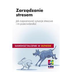 Zarządzanie stresem - Jak rozpoznać sytuacje ste