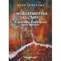 Lingwosemiotyka kultury - Funkcjonalno-pragmatyczn