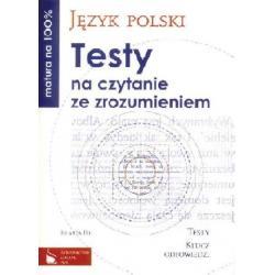 Język polski. Testy na czytanie ze zrozumieniem.