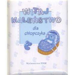 Witaj maleństwo - Dla chłopczyka r.2010