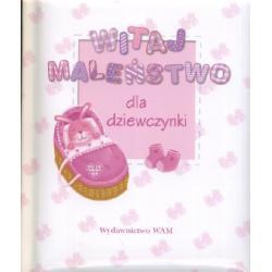 Witaj maleństwo - Dla dziewczynki r.2010
