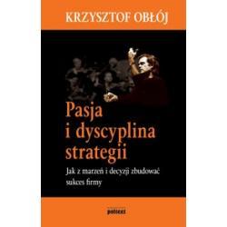 Pasja i dyscyplina strategii - Jak z marzeń i dec