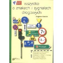 Wszystko o znakach i sygnałach drogowych  r.2009