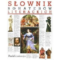 Słownik bohaterów literackich  r.2007