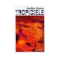 Tropiciele - II część trylogii r.2010
