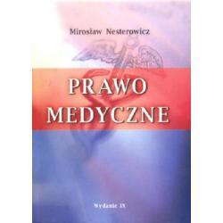 Prawo medyczne - Wydanie 9. r.2010