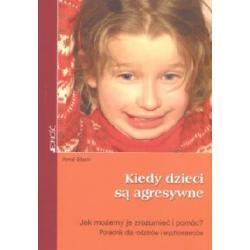 Kiedy dzieci są agresywne  r.2006
