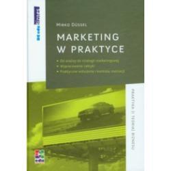 Marketing w praktyce - Od analizy do strategii mar