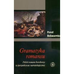Gramatyka romansu  Polski romans barokowy w perspe