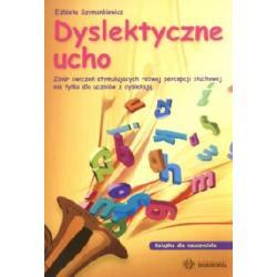 Dyslektyczne ucho  Książka dla nauczyciela
