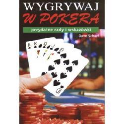 Wygrywaj w pokera  Przydatne rady i wskazówki  r.