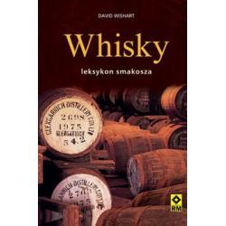 Whisky. Leksykon smakosza.  r.2010