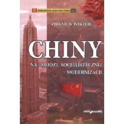 Chiny na drodze socjalistycznej modernizacji