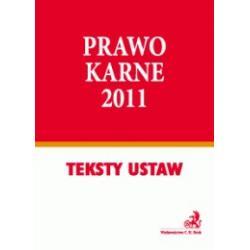 Prawo karne 2011 - Teksty ustaw r.2011