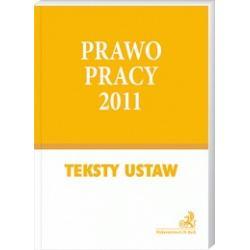 Prawo pracy 2011 - Teksty ustaw r.2011