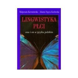 Lingwistyka płci - Ona i on w języku polskim r.2