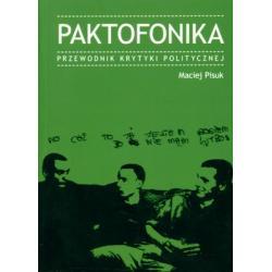 PAKTOFONIKA PRZEWODNIK KRYTYKI POLITYCZNEJ WYD.200