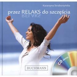 PRZEZ RELAKS DO SZCZĘŚCIA + CD KATARZYNA STRABUR