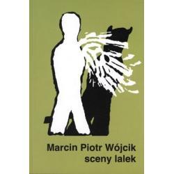 SCENY LALEK MARCIN PIOTR WÓJCIK