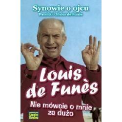 LOUIS DE FUNES SYNOWIE O OJCU PATRICK I OLIVER DE