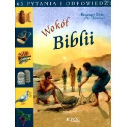 WOKÓŁ BIBLII 63 PYTANIA I ODPOWIEDZI ALEXANDER W